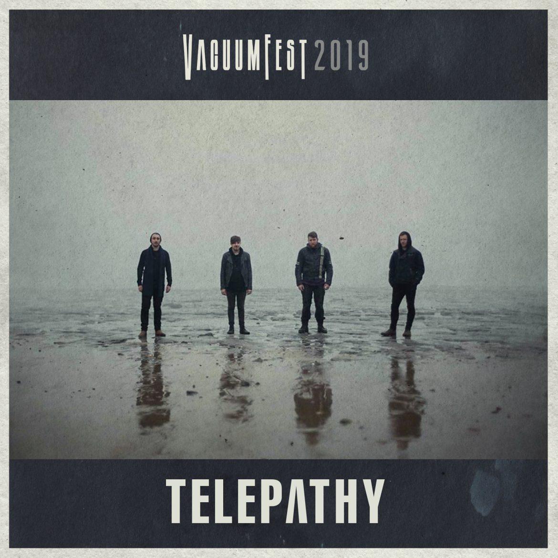 Vacuumfest 2019 - Telepathy